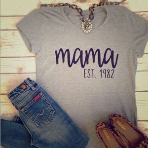 Tops - Momma Est. tees New
